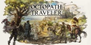 H2x1_NSwitch_OctopathTraveler_image1600w