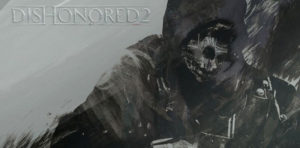dishonored 2 Patch 1.2 dessin
