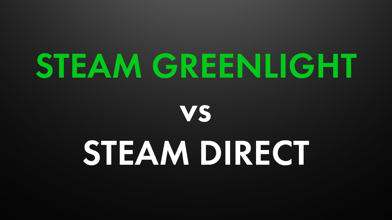steam greenlight vs steam direct