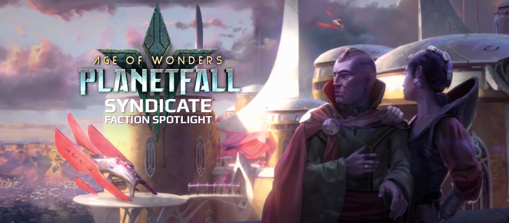 Age of Wonder : Planetfall Syndicat race