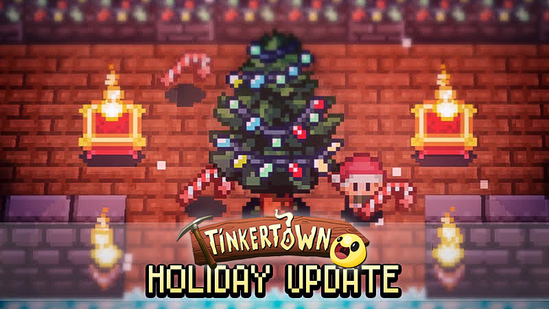 Tinkertown - Holiday Update