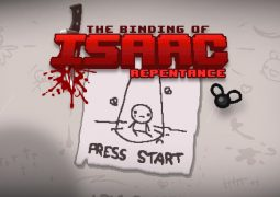 The Binding of Isaac: Repentance - La référence du Rogue-Lite